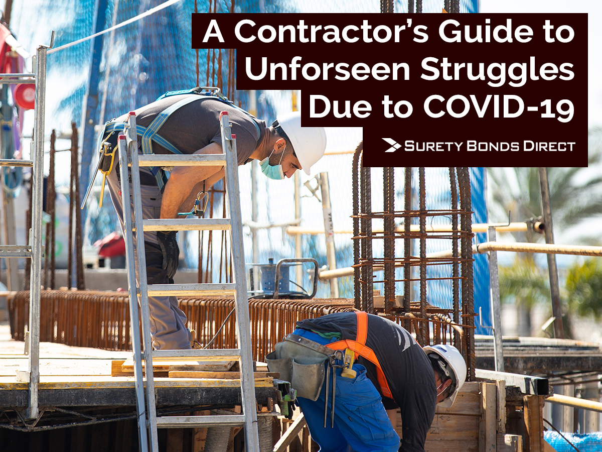A Contractor's Guide to Overcoming Unforeseen Struggles Caused by COVID-19