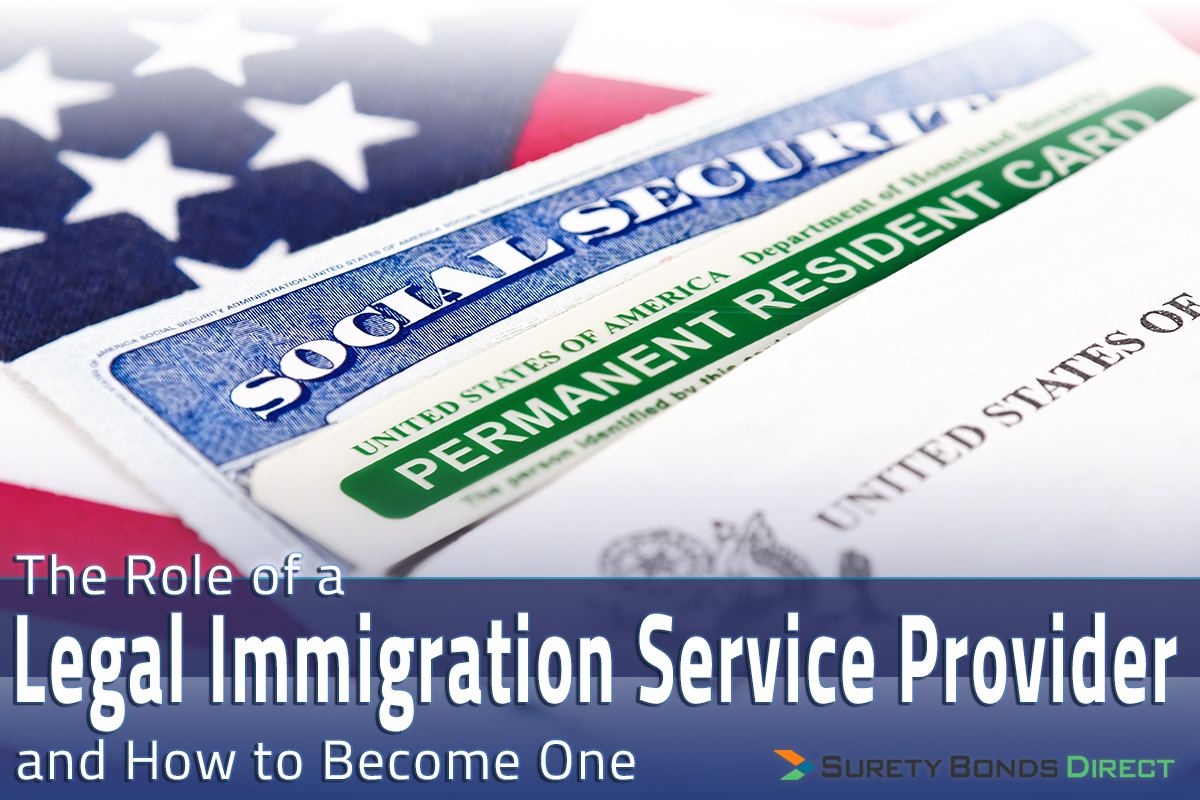 The Role of a Legal Immigration Service Provider and How to Become One