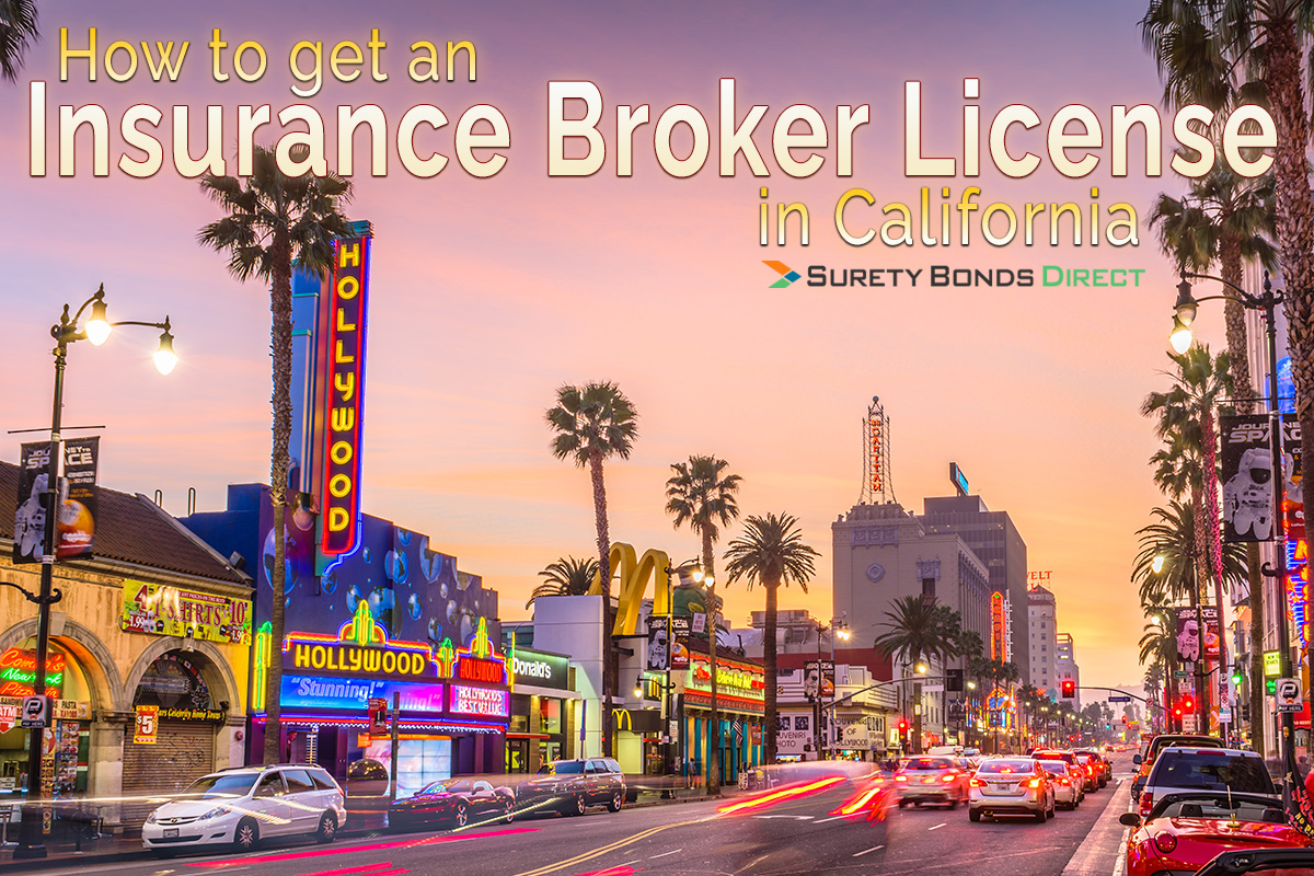How to Get an Insurance Broker License in California