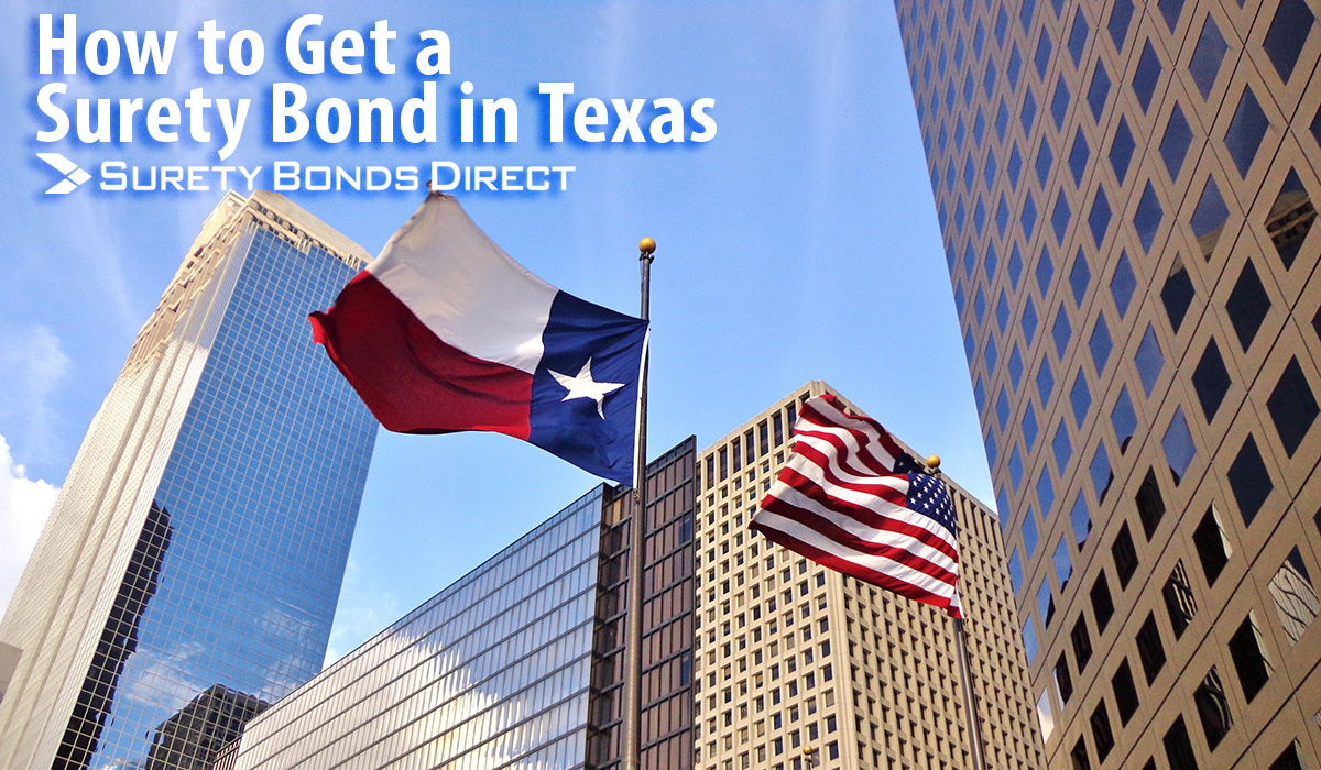 How to Get a Surety Bond in Texas