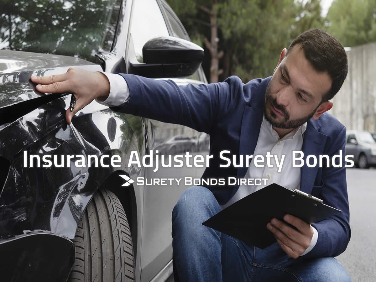 Public Or Independent Insurance Adjuster Bonds Surety Bonds Direct